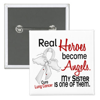 Heroes Become Angels Sister Lung Cancer 2 Inch Square Button