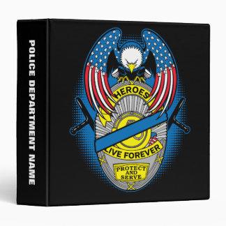 Heroes Live Forever Police Memorial Badge 3 Ring Binder