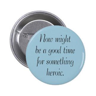 Heroic 2 Inch Round Button