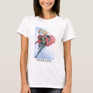 heroine, H E R O I N E ! T-Shirt! T-Shirt