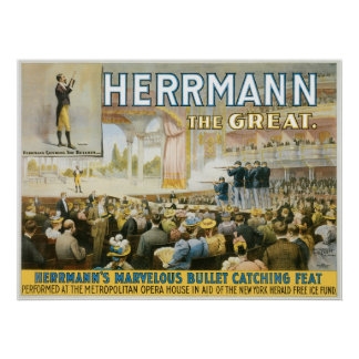 Herrmann The Great ~ Vintage Bullet Catching Act Poster