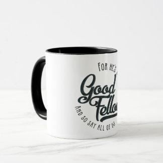 He's a jolly good fellow - mug gift