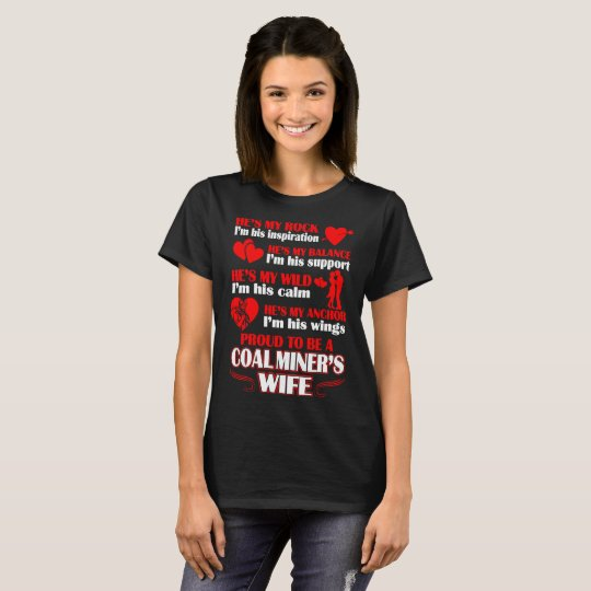 Hes My Rock Balance Wild Anchor Proud A Coal Miner T-Shirt