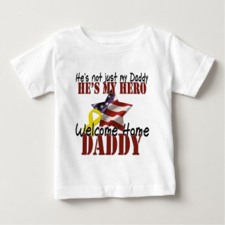 He's not just my Daddy he's my hero Baby T-Shirt