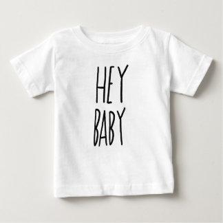 Hey Baby Baby T-Shirt
