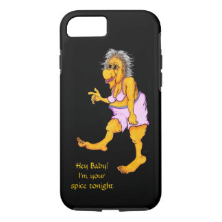 Hey Baby! I´m your spice tonight! iPhone 7 Case