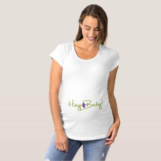 Hey Baby Maternity T-Shirt