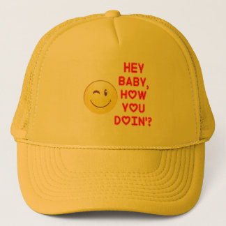 Hey Baby... Trucker Hat