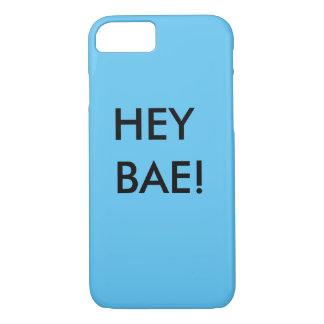 HEY BAE iPhone 7 Case