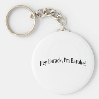 Hey Barack, I'm Baroke! Basic Round Button Keychain
