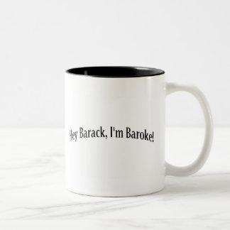 Hey Barack, I'm Baroke! Two-Tone Coffee Mug