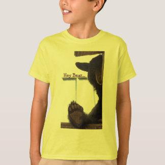 Hey Bear... T-Shirt