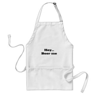 HEY...BEER ME Embroidered Shirt Standard Apron