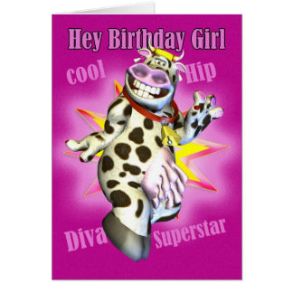 Hey Birthday Girl cute Cow Posing Card