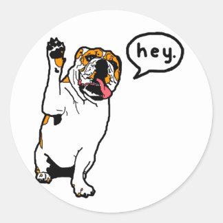 Hey Bulldog Classic Round Sticker