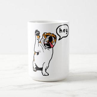 Hey Bulldog Coffee Mug