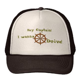 Hey Captain I wanna drive Trucker Hat