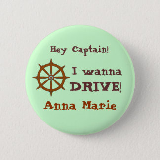 Hey Captain w name 2 Inch Round Button