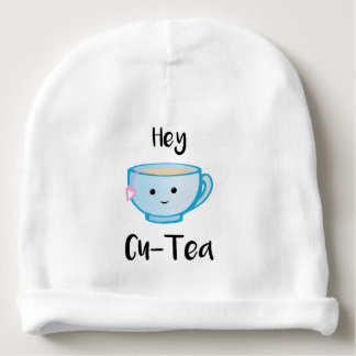 Hey Cu-Tea Baby Hat/Beanie Baby Beanie