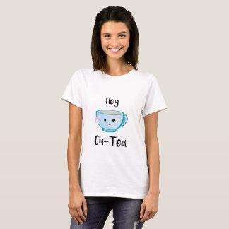 Hey Cu-Tea T Shirt