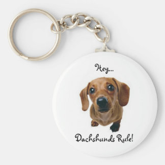 """Hey... Dachshunds Rule!"" Keychain"