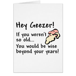 Hey Geezer! Card