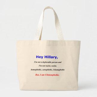 Hey Hillary, I'm Clintonphobic Jumbo Tote Bag