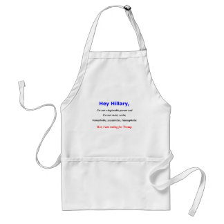 Hey Hillary, I'm not a deplorable person Standard Apron