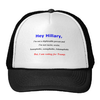 Hey Hillary, I'm not a deplorable person Trucker Hat