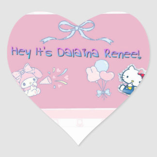 Hey It's Dalaina Renee! Heart Sticker