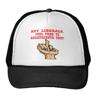 Hey Liberals Redistribute This Middle Finger Hat