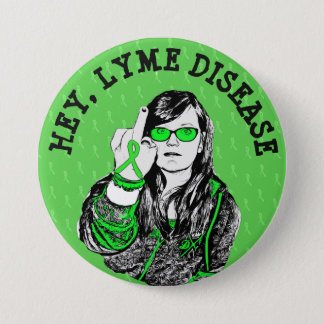 Hey Lyme Disease Awareness Ribbons Button