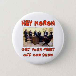 HEY MORON 2 INCH ROUND BUTTON