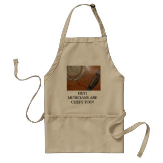 HEY!  MUSICIANS ARE CHEFS TOO! STANDARD APRON