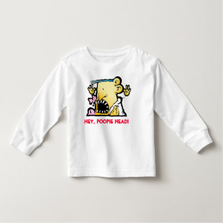 HEY, POOPIE HEAD! TODDLER T-SHIRT