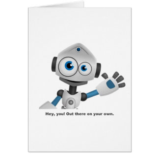 Hey robot you card