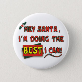 Hey Santa! 2 Inch Round Button