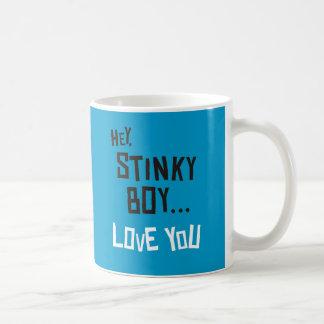 Hey, Stinky Boy, Love You Coffee Mugs