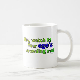 Hey, watch it! ego coffee mug