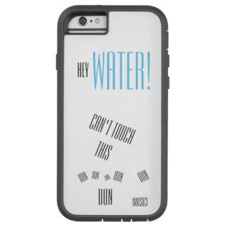 Hey Water! [Tough Xtreme Phone Case] Tough Xtreme iPhone 6 Case