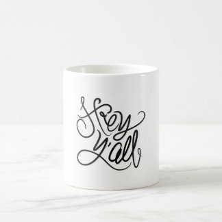 Hey YALL Casual Southern Greeting Coffee Mug
