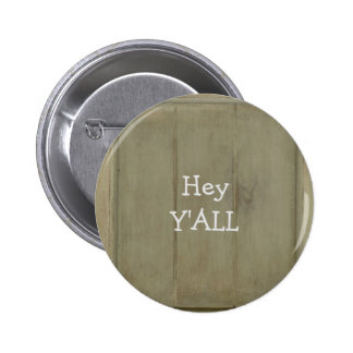 Hey YALL Rustic Wood 2 Inch Round Button