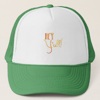 Hey y'all trucker hat