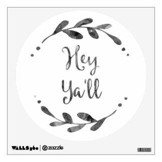 Hey Y'all Wall Sticker