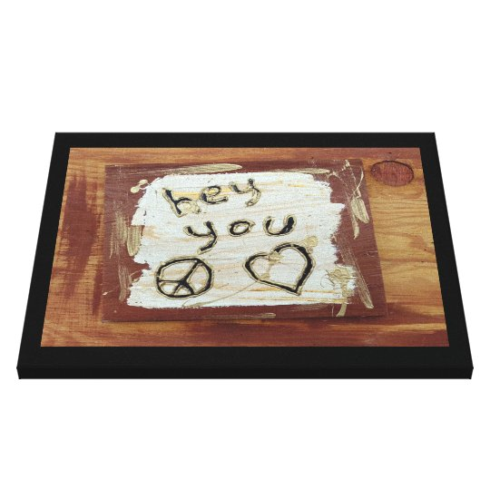 hey you canvas print