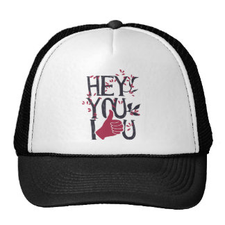 Hey you i LOVE YOU Trucker Hat