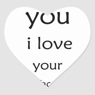 hey you i love  your face heart sticker