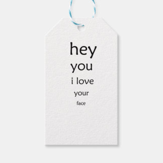hey you i love  your face pack of gift tags