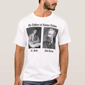 hgwells, Verne, The Fathers of Science Fic... T-Shirt
