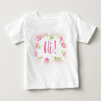 Hi! Baby Girl Baby T-Shirt